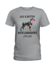 Life Is Better With Labradors Around  Ladies T-Shirt thumbnail