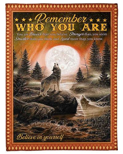 Wolf Remember Who You Are