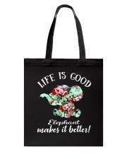 Life Is Good Elephant Makes It Better Tote Bag thumbnail