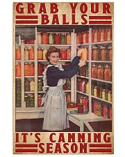 Grab your balls it's canning season poster 11x17 Poster front