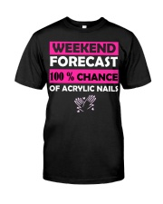weekend forecast funny acrylic nails shirt - women Classic T-Shirt front
