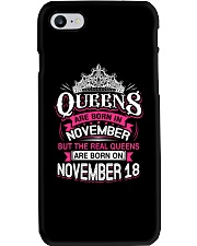 REAL QUEENS ARE BORN ON NOVEMBER 18 Phone Case thumbnail