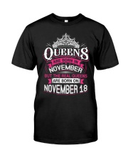 REAL QUEENS ARE BORN ON NOVEMBER 18 Classic T-Shirt thumbnail