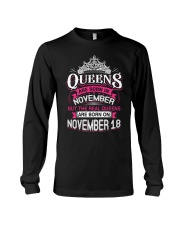 REAL QUEENS ARE BORN ON NOVEMBER 18 Long Sleeve Tee thumbnail