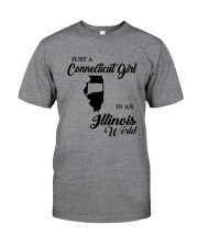 JUST A CONNECTICUT GIRL IN An ILLINOIS WORLD Classic T-Shirt thumbnail
