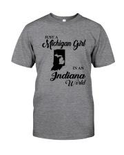 JUST A MICHIGAN GIRL IN An INDIANA WORLD Classic T-Shirt thumbnail