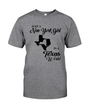 JUST A NEW YORK GIRL IN A TEXAS WORLD Classic T-Shirt thumbnail