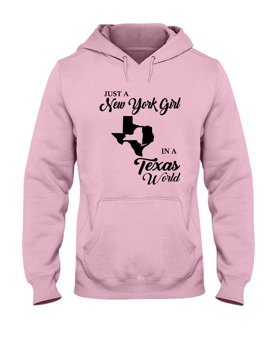 JUST A NEW YORK GIRL IN A TEXAS WORLD Hooded Sweatshirt