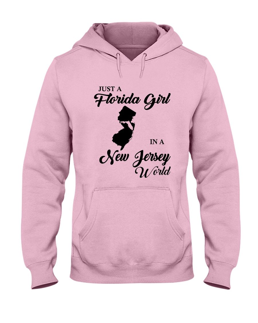 JUST A FLORIDA GIRL IN A NEW JERSEY WORLD Hooded Sweatshirt