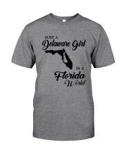 JUST A DELAWARE GIRL IN A FLORIDA WORLD Classic T-Shirt thumbnail