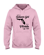 JUST A DELAWARE GIRL IN A FLORIDA WORLD Hooded Sweatshirt front