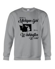 JUST A MICHIGAN GIRL IN A WASHINGTON WORLD Crewneck Sweatshirt thumbnail