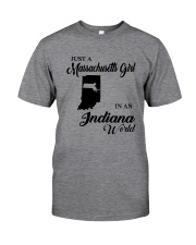 JUST A MASSACHUSETTS GIRL IN AN INDIANA WORLD Classic T-Shirt thumbnail