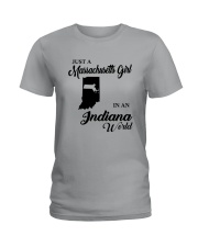 JUST A MASSACHUSETTS GIRL IN AN INDIANA WORLD Ladies T-Shirt thumbnail