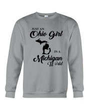 JUST An OHIO GIRL IN A MICHIGAN WORLD Crewneck Sweatshirt thumbnail