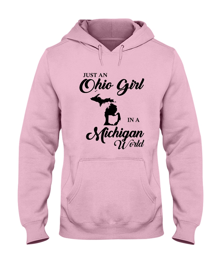 JUST An OHIO GIRL IN A MICHIGAN WORLD Hooded Sweatshirt