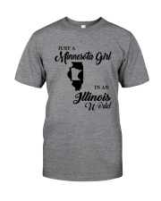 JUST A MINNESOTA GIRL IN AN ILLINOIS WORLD Classic T-Shirt thumbnail