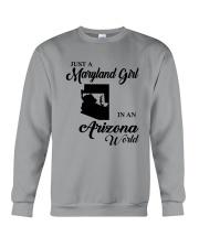JUST A MARYLAND GIRL IN An ARIZONA WORLD Crewneck Sweatshirt thumbnail