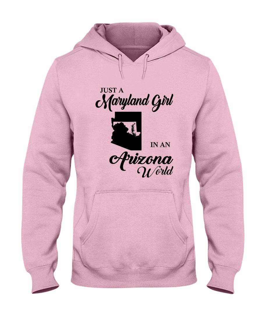JUST A MARYLAND GIRL IN An ARIZONA WORLD Hooded Sweatshirt