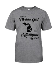 JUST A FLORIDA GIRL IN A MICHIGAN WORLD Classic T-Shirt thumbnail