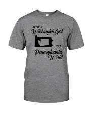 JUST A WASHINGTON GIRL IN A PENNSYLVANIA WORLD Classic T-Shirt thumbnail