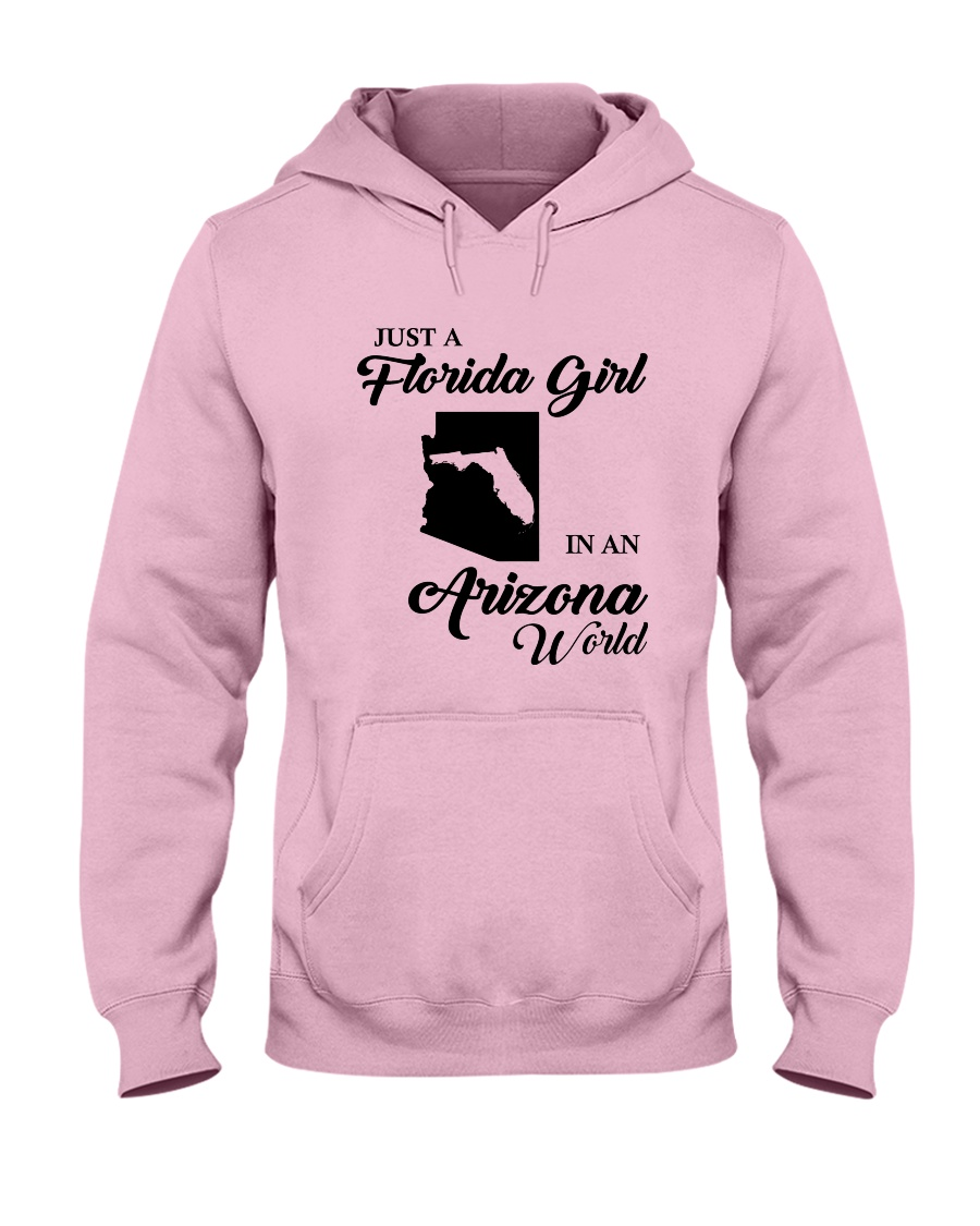 JUST A FLORIDA GIRL IN AN ARIZONA WORLD Hooded Sweatshirt