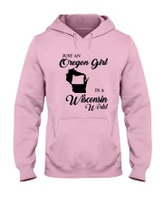 JUST AN OREGON GIRL IN A WISCONSIN WORLD Hooded Sweatshirt front