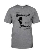 JUST A MARYLAND GIRL IN An ILLINOIS WORLD Classic T-Shirt thumbnail