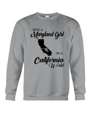 JUST A MARYLAND GIRL IN A CALIFORNIA WORLD Crewneck Sweatshirt thumbnail
