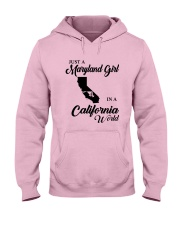 JUST A MARYLAND GIRL IN A CALIFORNIA WORLD Hooded Sweatshirt front