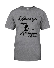 JUST AN OKLAHOMA GIRL IN A MICHIGAN WORLD Classic T-Shirt thumbnail