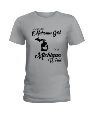 JUST AN OKLAHOMA GIRL IN A MICHIGAN WORLD Ladies T-Shirt thumbnail