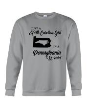 JUST A NORTH CAROLINA GIRL IN A PENNSYLVANIA WORLD Crewneck Sweatshirt thumbnail
