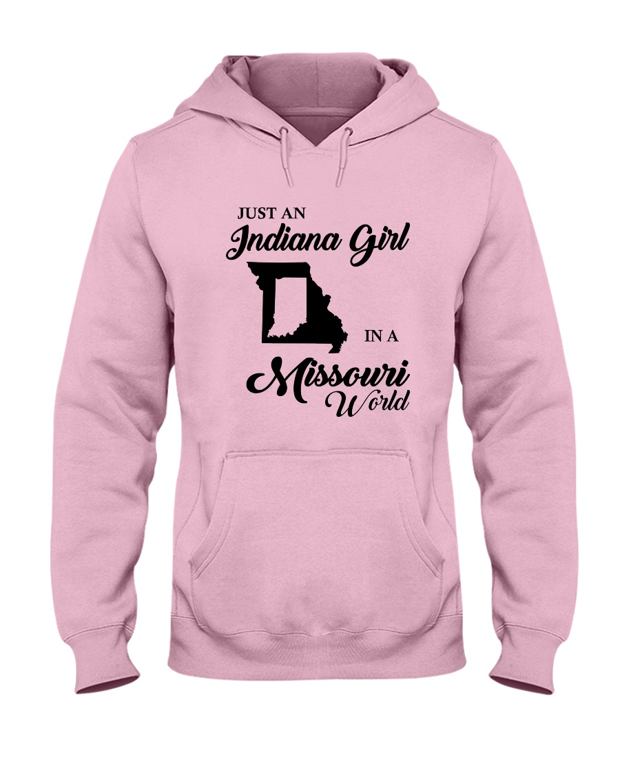 JUST AN INDIANA GIRL IN A MISSOURI WORLD Hooded Sweatshirt