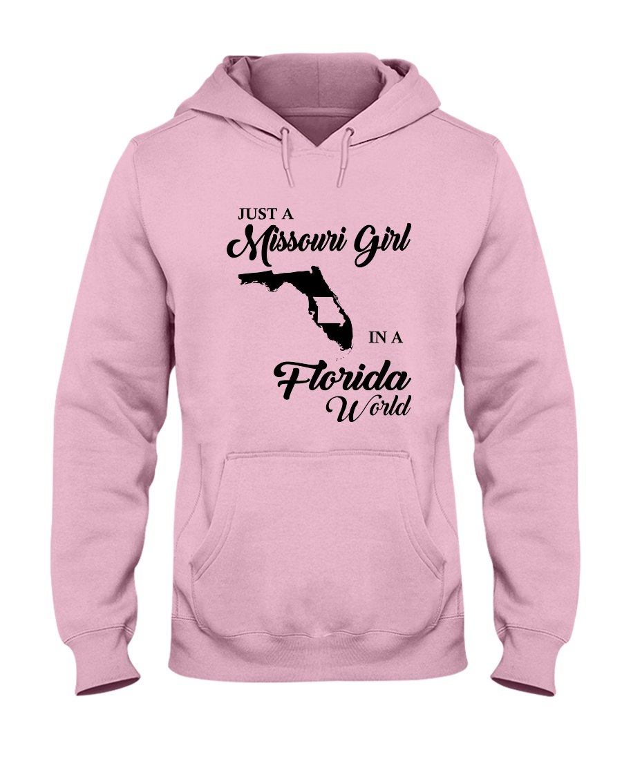 JUST A MISSOURI GIRL IN A FLORIDA WORLD Hooded Sweatshirt