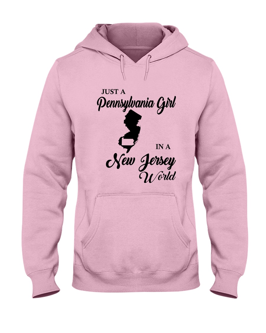 JUST A PENNSYLVANIA GIRL IN A NEW JERSEY WORLD Hooded Sweatshirt