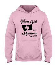 JUST A TEXAS GIRL IN A MONTANA WORLD Hooded Sweatshirt front