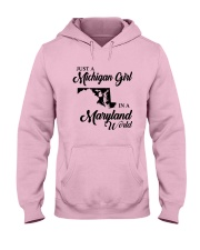 JUST A MICHIGAN GIRL IN A MARYLAND WORLD Hooded Sweatshirt front