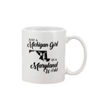JUST A MICHIGAN GIRL IN A MARYLAND WORLD Mug thumbnail