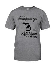 JUST A PENNSYLVANIA GIRL IN A MICHIGAN WORLD Classic T-Shirt thumbnail