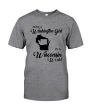JUST A WASHINGTON GIRL IN A WISCONSIN WORLD Classic T-Shirt thumbnail