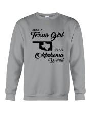 JUST A TEXAS GIRL IN AN OKLAHOMA WORLD Crewneck Sweatshirt thumbnail