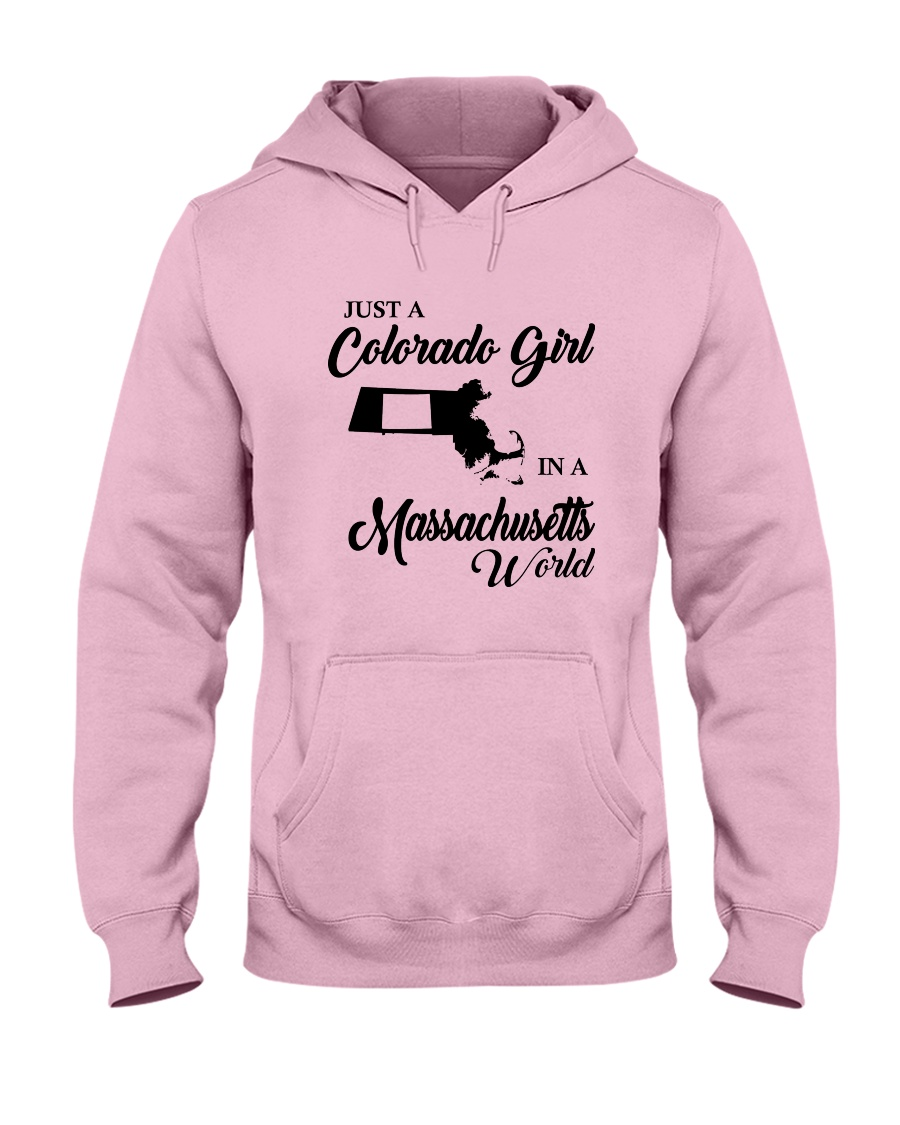 JUST A COLORADO GIRL IN A MASSACHUSETTS WORLD Hooded Sweatshirt