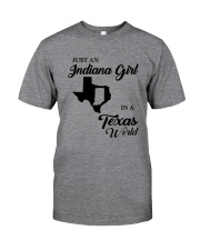 JUST AN INDIANA GIRL IN A TEXAS WORLD Classic T-Shirt thumbnail