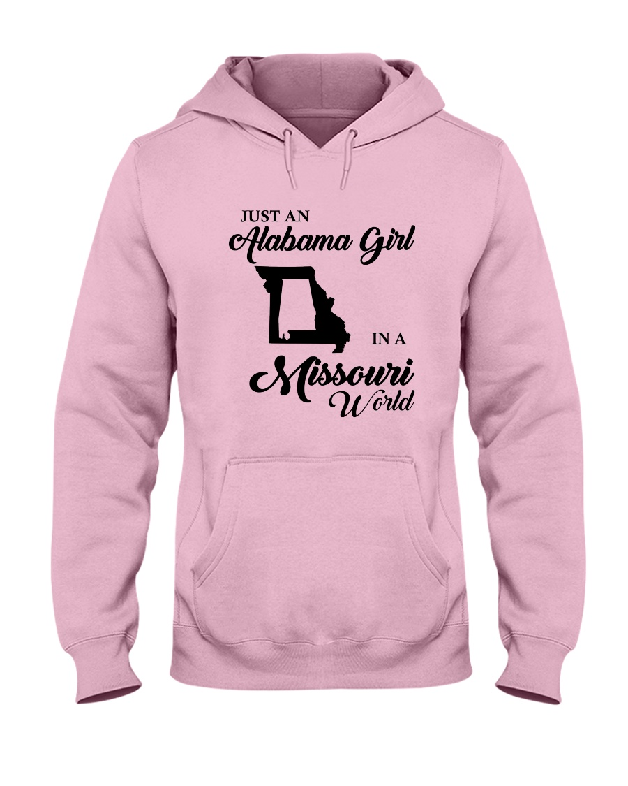 JUST AN ALABAMA GIRL IN A MISSOURI WORLD Hooded Sweatshirt