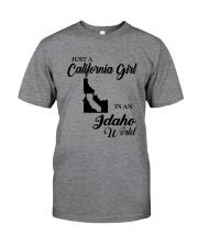 JUST A CALIFORNIA GIRL IN AN IDAHO WORLD Classic T-Shirt thumbnail
