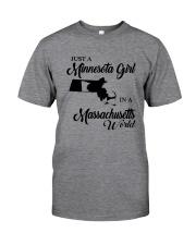 JUST A MINNESOTA GIRL IN A MASSACHUSETTS WORLD Classic T-Shirt thumbnail