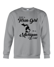 JUST A TEXAS GIRL IN A MICHIGAN WORLD Crewneck Sweatshirt thumbnail