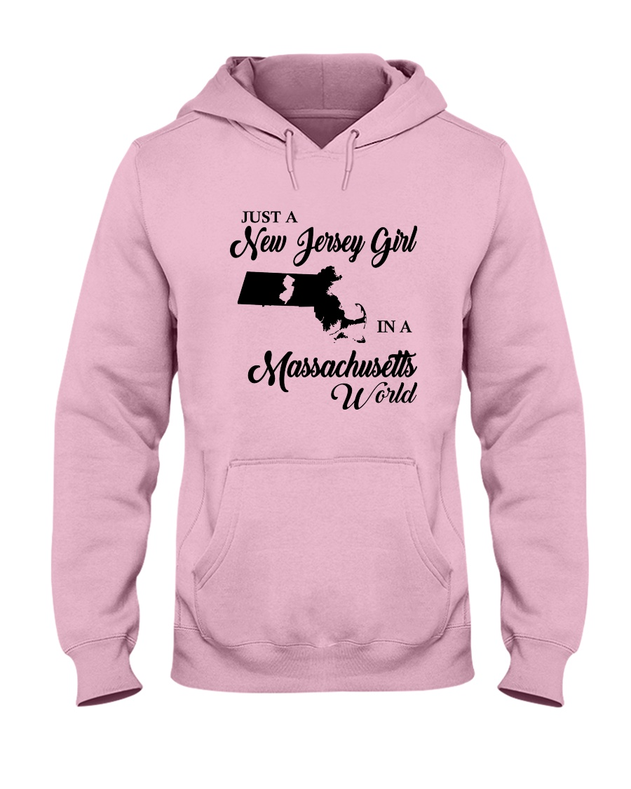 JUST A NEW JERSEY GIRL IN A MASSACHUSETTS WORLD Hooded Sweatshirt