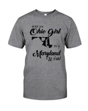 JUST An OHIO GIRL IN A MARYLAND WORLD Classic T-Shirt thumbnail